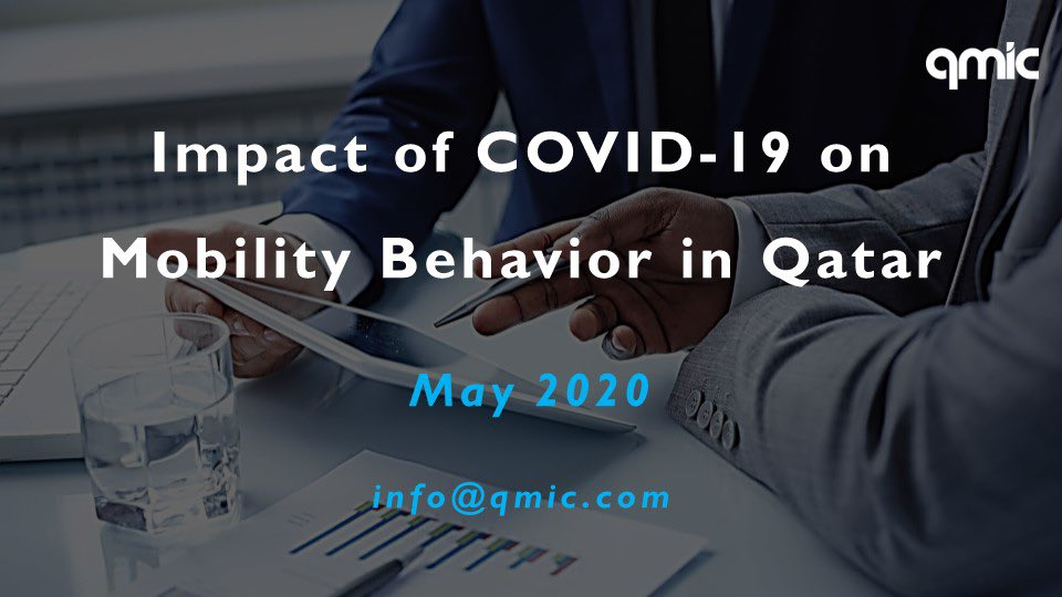 QMIC Studies The Impact Of COVID-19 On Mobility Behavior In Qatar